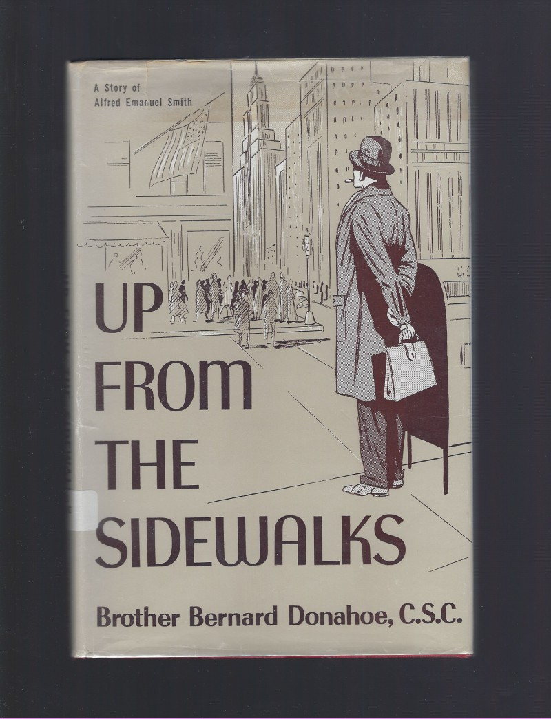 Image for Up From the Sidewalks Dujarie Press Story of Alfred Emmanuel Smith