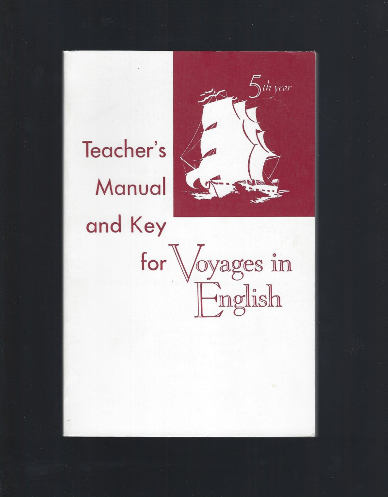 Image for Teacher's Manual and Key For Voyages in English Fifth Year