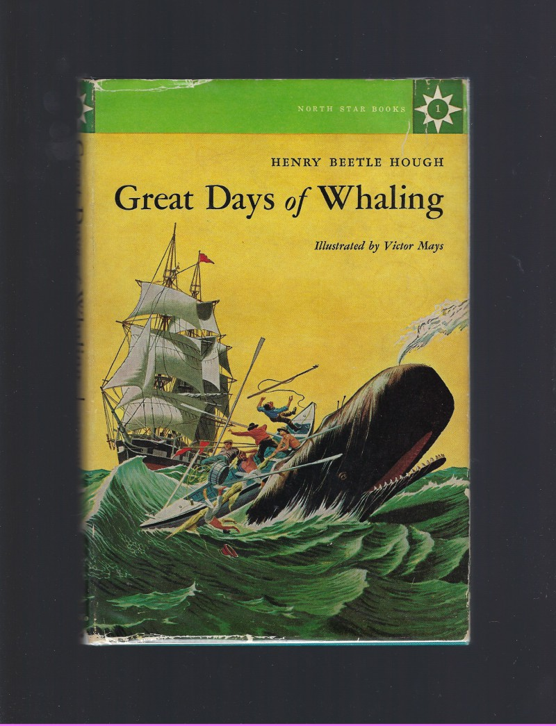 Image for Great Days of Whaling #1 North Star Series HB/DJ