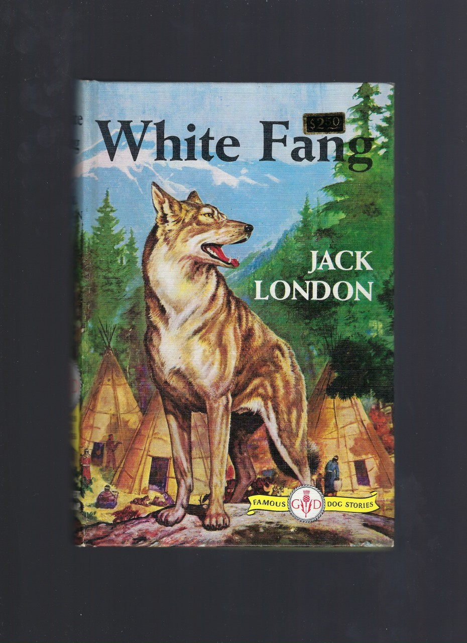 Image for White Fang (Like New Condition) (Famous Dog Stories) Jack London HB/PC