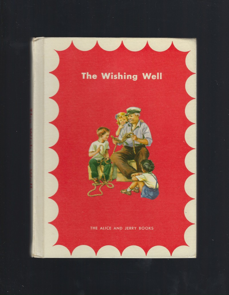 Image for The Wishing Well The Alice and Jerry Books 1957 Excellent Condition HB