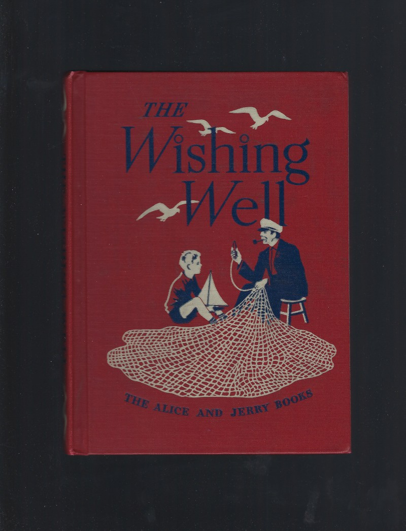 Image for The Wishing Well The Alice and Jerry Books 1950 Excellent Condition