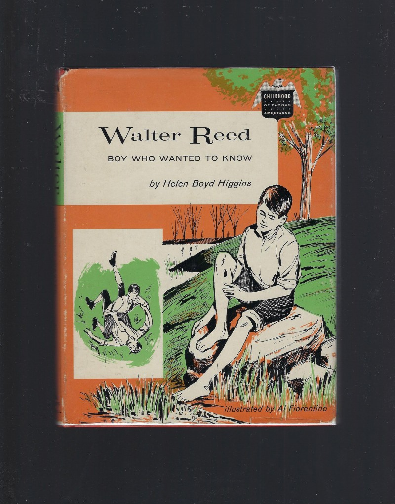 Image for Walter Reed Boy Who Wanted To Know (Childhood of Famous Americans) 1961 HB/DJ