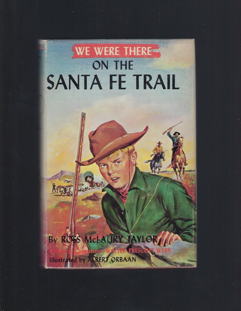 Image for We Were There on the Santa Fe Trail HB/DJ